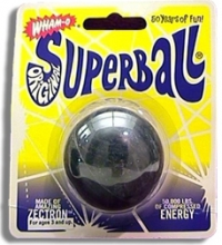 That's the Way the SuperBall Bounces!